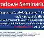 """II Międzynarodowe Seminarium Naukowe """"Dwujęzyczność, wielojęzyczność, wielokulturowość – edukacja, globalizacja"""" – relacja"""