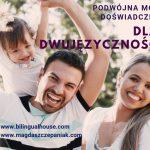 Podwójna moc doświadczeń dla dwujęzyczności #4 MOTYWACJA