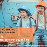 Jak sprawić, żeby dwujęzyczne rodzeństwo częściej rozmawiało po polsku?