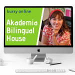 Akademia Bilingual House - twoje wsparcie na drodze do dwujęzyczności