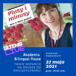 Akademia Bilingual House Live